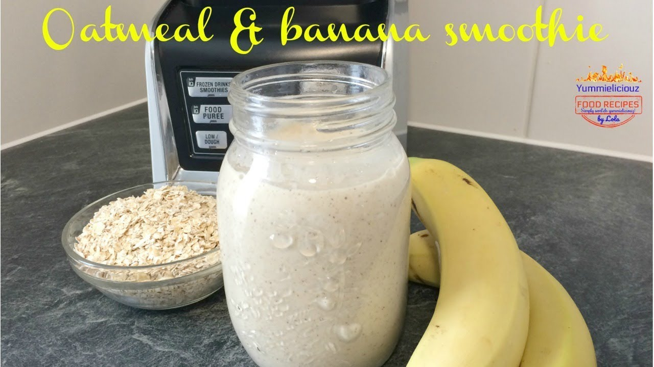 Oatmeal Banana Smoothie Easy Vegan Breakfast Recipe Weight Loss Smoothie Youtube