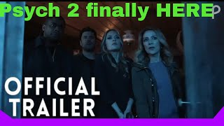 psych 2 Lassie Come Home Official Trailer (Finally HERE)