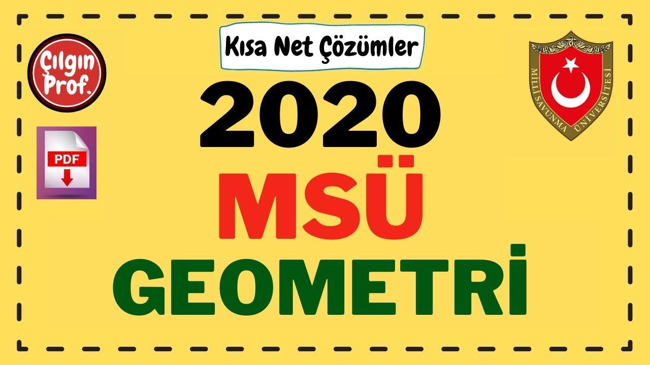 2020 MSÜ Matematik ve Geometri Çözümleri (1-20)
