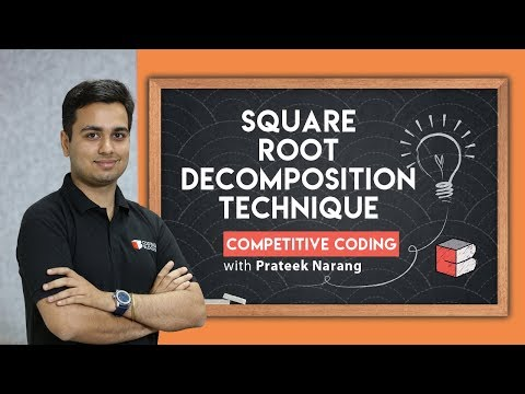Learn Square Root Decomposition Technique in Competitive Programming !!