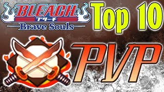 Bleach Brave Souls Top 10 PVP Characters (April 2019)