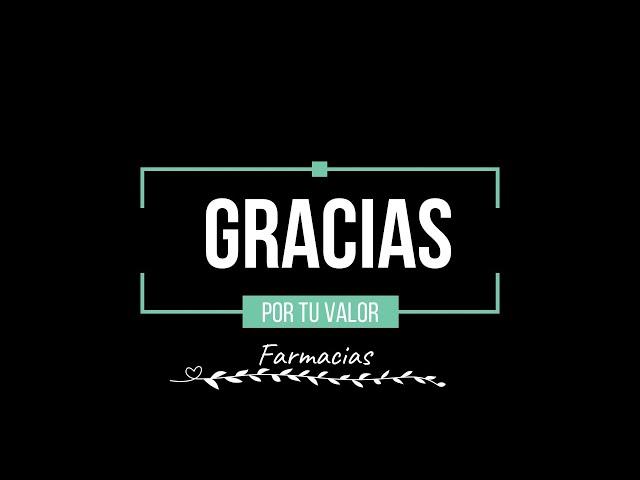 #GraciasXTuValor, profesionales de las farmacias