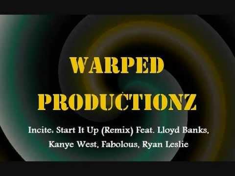 Incite- Start It Up (Remix) Ft. Lloyd Banks, Kanye West, Fabolous, Ryan Leslie