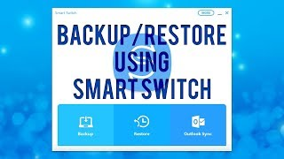 Backup & Restore Android Data With Samsung Smart Switch