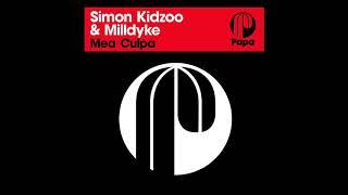 Simon Kidzoo & Milldyke – Mea Culpa (Original Mix)