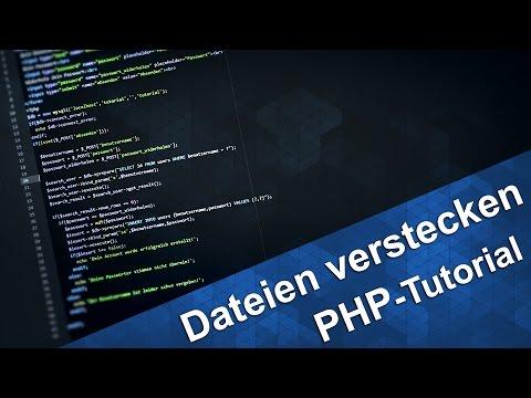 PHP Tutorial - Dateien Verstecken Und Mit PHP Laden [Deutsch]