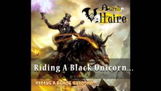 Voltaire - Riding a Black Unicorn OFFICIAL