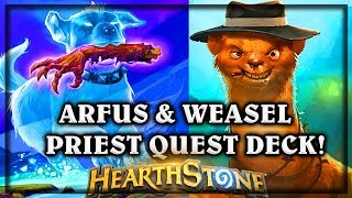 [Hearthstone] Arfus & Weasel Quest Deck~ Knights of the Frozen Throne Expansion