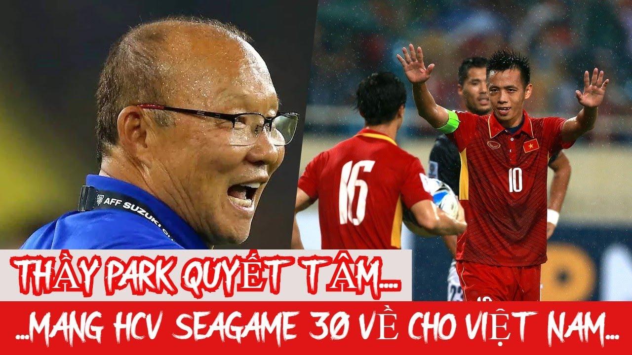 Thầy Park quyết tâm thực hiện giấc mơ Vàng Seagame 30 cho người hâm mộ Việt Nam