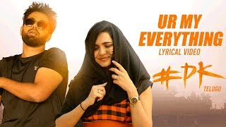 U R My Everything - Lyrical | #PK Telugu Movie | Hemanth, Aashu, Rachana | Kabir Rafi