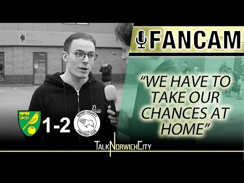 'WE HAVE TO TAKE OUR CHANCES AT HOME' - NORWICH 1-2 DERBY