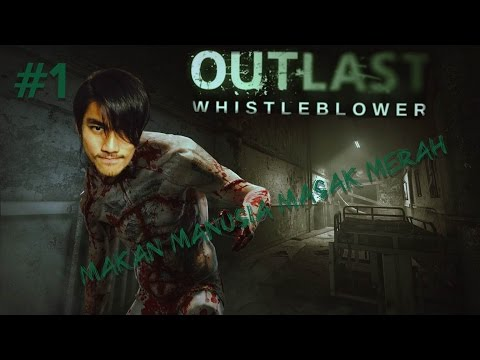 Outlast Whistleblower with RezZaDude - PART 1