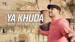 Maher Zain & Salim-Sulaiman - Ya Khuda (O God) | Music Video & On-Screen Lyrics