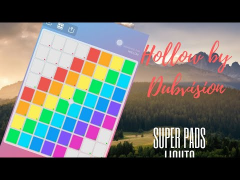 SUPER PADS LIGHTS / Dubvision - Hollow #MyKit