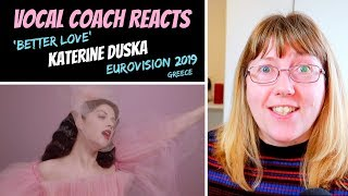 Vocal Coach Reacts to 'Better Love' Katerine Duska - Greece Eurovision 2019