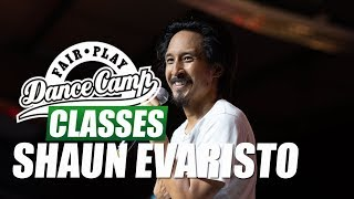 Shaun Evaristo ★ Life ★ Fair Play Dance Camp 2018 ★