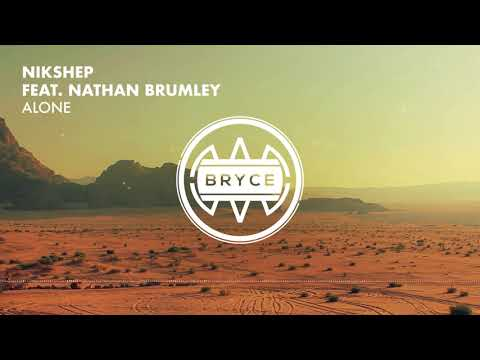 NIKSHEP feat. Nathan Brumley - Alone