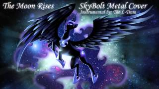 The Moon Rises (SkyBolt Metal Cover)