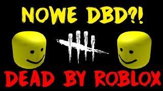 NOWE LEPSZE DBD?! XD - DEAD BY ROBLOX #1