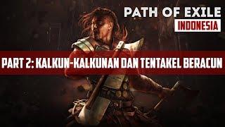 Download lagu Kalkun kalkunan dan Tentakel Beracun Path of Exile Indonesia MP3