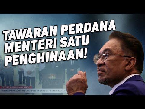 Tawaran Perdana Menteri Satu Penghinaan!