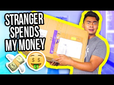 Letting A Stranger Spend My Money!