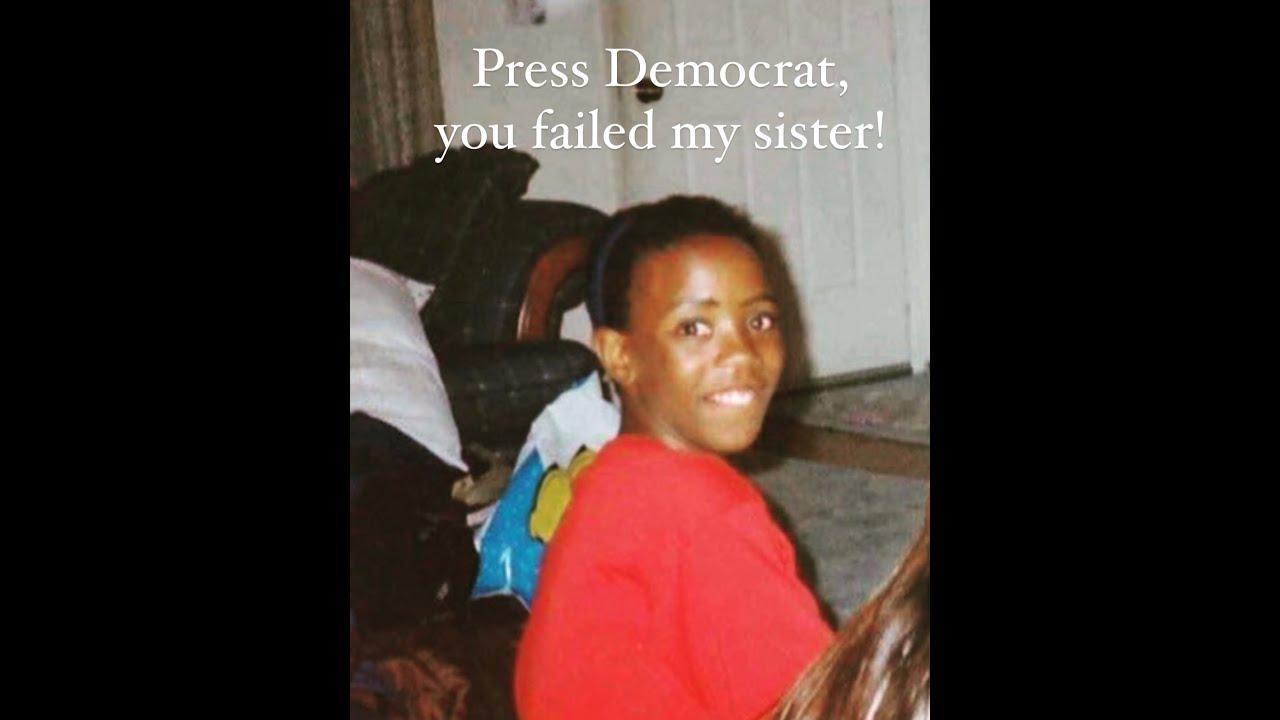 Dear Press Democrat, you failed my sister!
