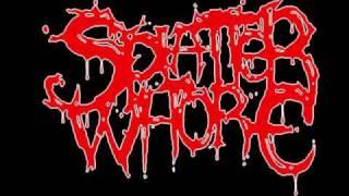 Splatter Whore - Natursekt für alle