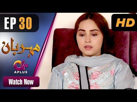 Drama | Meherbaan - Episode 30 | Aplus...
