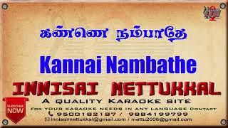 Kannai Nambathey   tamil Karaoke   Tamil Karaoke Songs   Innisai Mettukkal