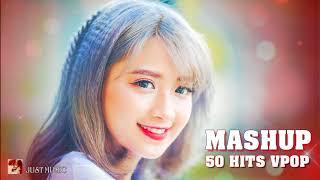 ❖Tôi Đã Nghiện! Còn Bạn Thì Sao? ‣ TOP 50 Ca Khúc Mashup Hits Vpop 2018 Chọn Lọc Hay Nhất Tháng 6
