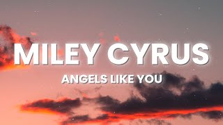 Download Miley Cyrus - Angels Like You (Lyrics)