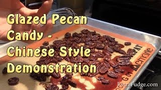 Glazed Pecan Candy Recipe Demonstration