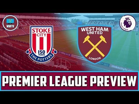 Stoke vs West Ham   Big Match Preview