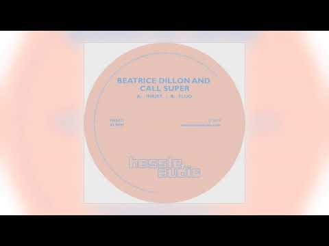 Beatrice Dillon and Call Super - Fluo [Hessle Audio]