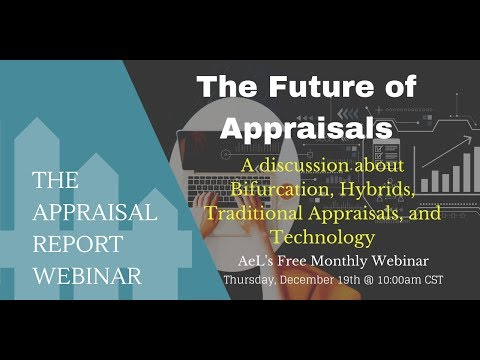 The Appraisal Report Webinar | The Future Of Appraisals