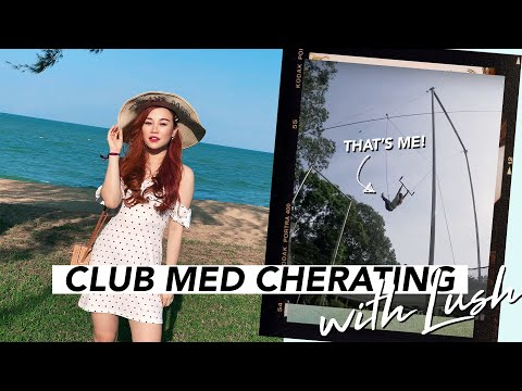 A Crazy Weekend At Club Med Cherating With Lush 🌴