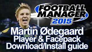 Martin Ødegaard -  Player & Facepack Install Guide | Football Manager 2015 Thumbnail