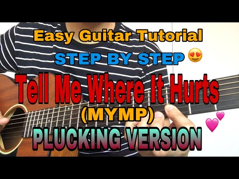 Tell Me Where It Hurts - MYMP (Easy Guitar Tutorial)Plucking Version