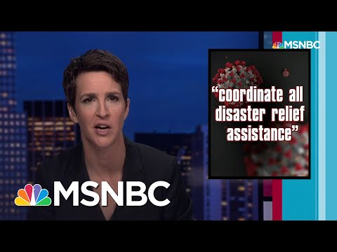 Maddow to Trump: You Had One Job. Virus Response Needs Competent Leadership | Rachel Maddow | MSNBC