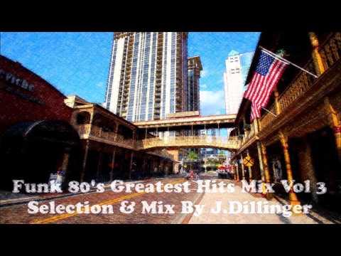Funk 80's Greatest Hits Mix Vol 3