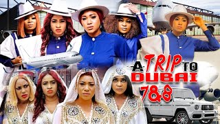A TRIP TO DUBAI SEASON 8 (NEW HIT MOVIE) - NEW MOVIE|2020 LATEST NIGERIAN NOLLYWOOD MOVIE