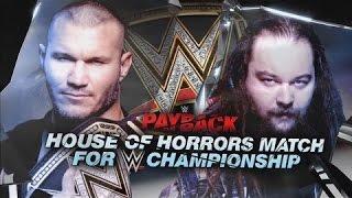 wwe payback 2017 randy orton vs bray wyat house of horror match for wwe heavyweight champion