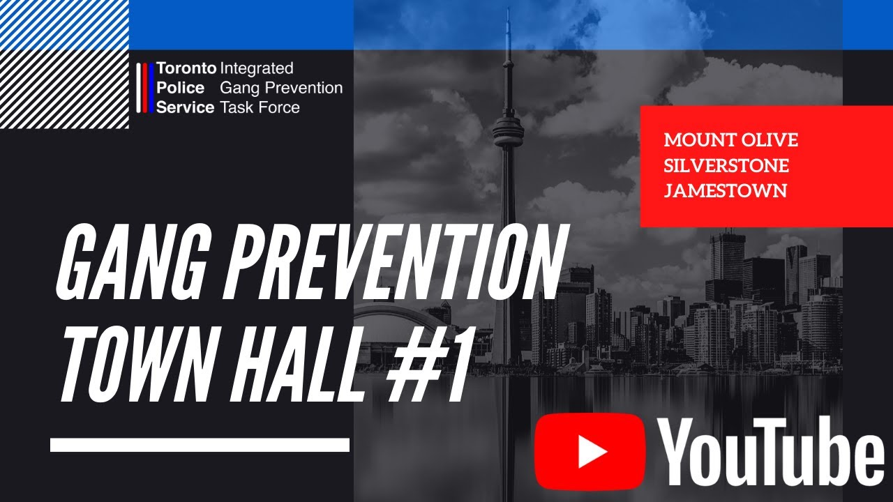 Toronto Gang Prevention Town Halls