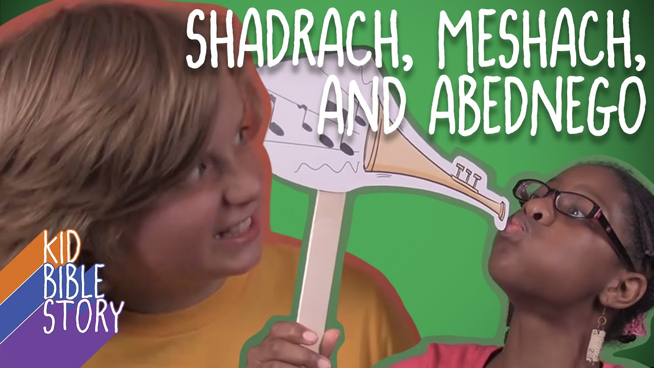 kid bible story shadrach meshach and abednego youtube