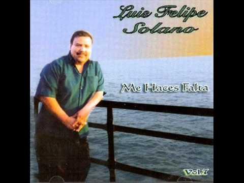 Me Haces Falta - Luis Felipe Solano