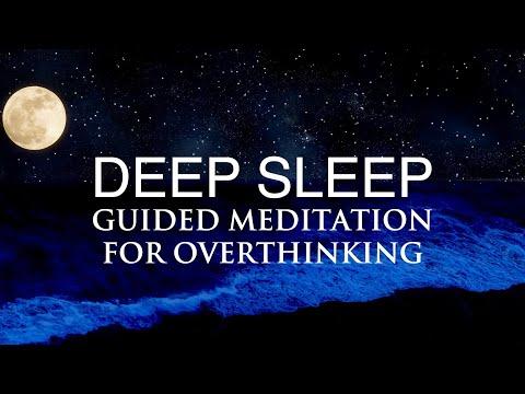 Deep Sleep Guided Meditation For Overthinking