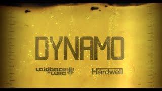 Смотреть клип Laidback Luke & Hardwell - Dynamo