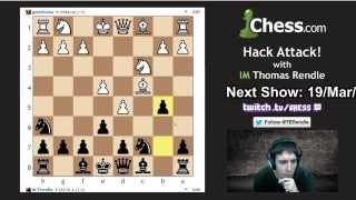 Hack Attack 45: IM Rendle Dazzles and Checkmates 1500-2000 Players