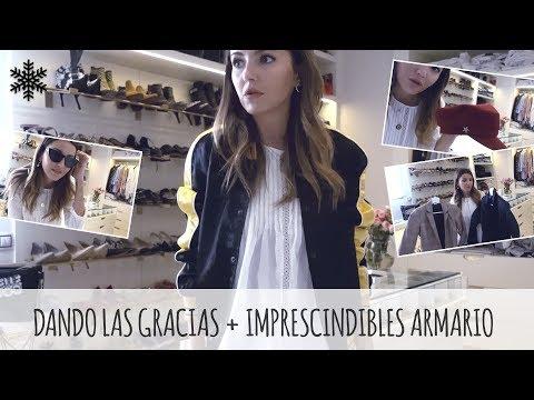 DANDO LAS GRACIAS + IMPRESCINDIBLES ARMARIO | ALEXANDRA PEREIRA